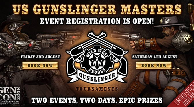 Announcing The First US Gunslinger Masters at Gencon Indy 2018