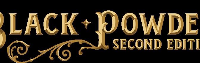 Black Powder 2nd Edition Pre-Orders | GAMERS WEB