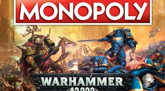 Games Workshop Monopolises Board Game!