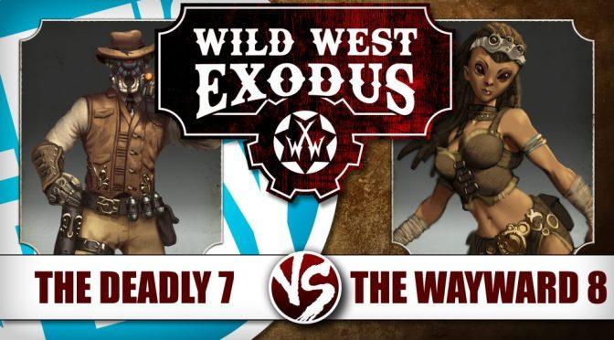 The Deadly 7 verses Wayward 8 (BoW)