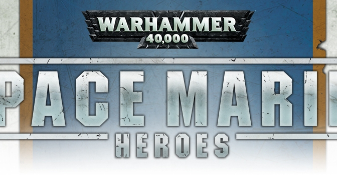 Space Marine Heroes Coming Soon