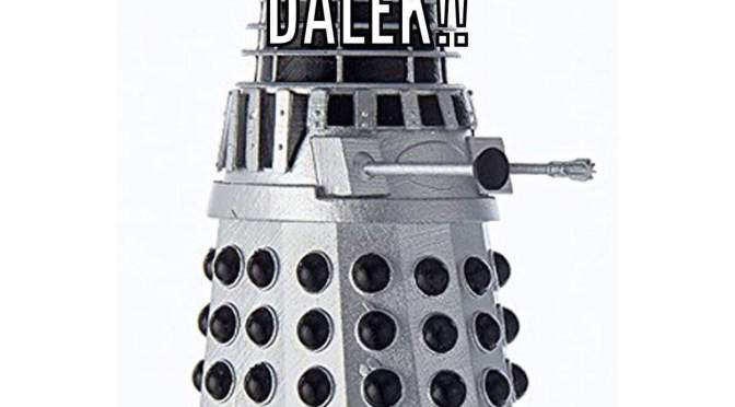 Dalek Needs Your Help! (Doctor Who)