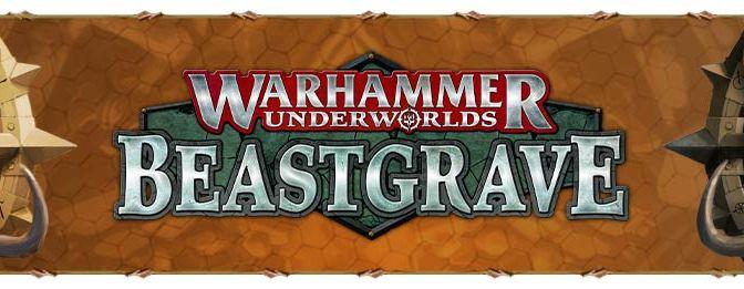 Warhammer Underworlds Beastgrave now up for preorder. Games Workshop